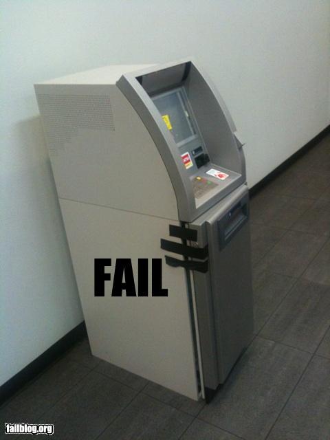 An den Beitrag angehängtes Bild: http://www.allmystery.de/dateien/uh43048,1258734419,epic-fail-atm-security-fail.jpg