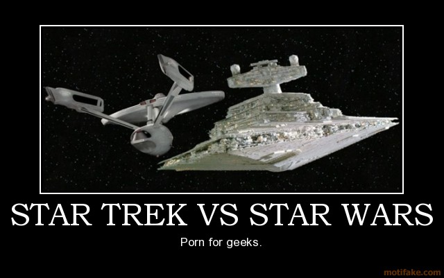 uh43048,1264791399,star-trek-vs-star-wars-trek-wars-geek-demotivational-poster-1264767770