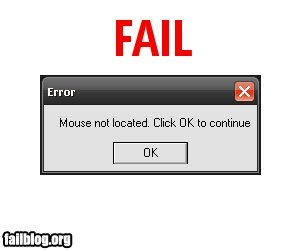 uh43048,1269273576,fail-owned-mouse-not-located-fail