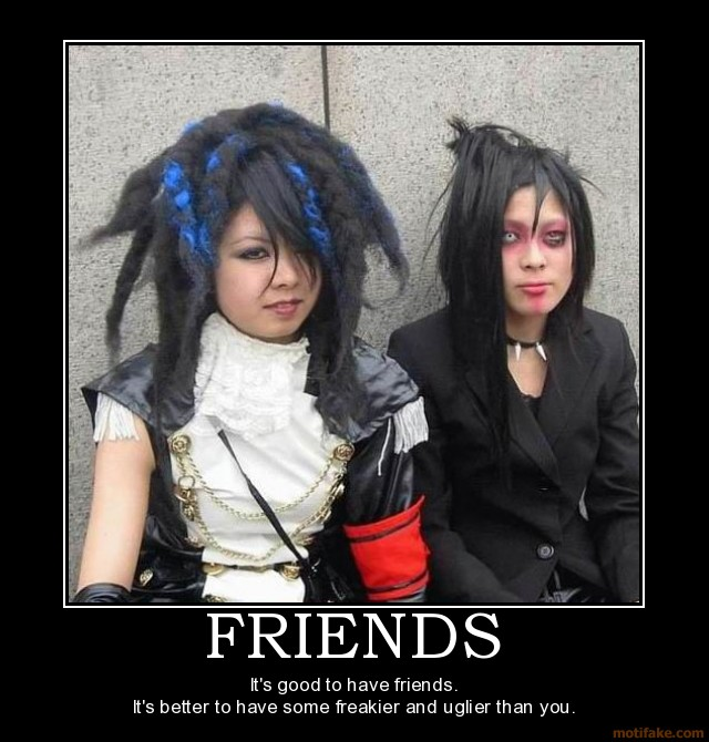uh43048,1271443757,friends-emo-freak-ugly-fail-owned-jerk-tool-demotivational-poster-1241042801