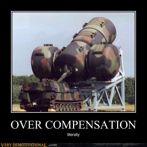 uh43048,1279490924,demotivational-posters-over-compensation