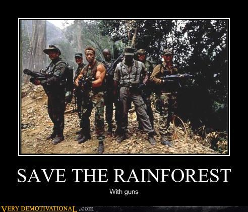 uh43048,1279913228,demotivational-posters-save-the-rainforest