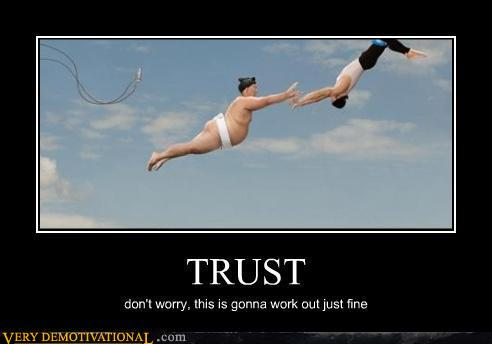 uh43048,1279913247,demotivational-posters-trust
