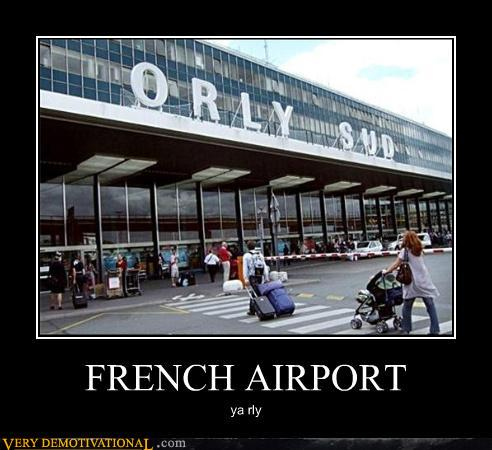 uh43048,1286519831,demotivational-posters-french-airport