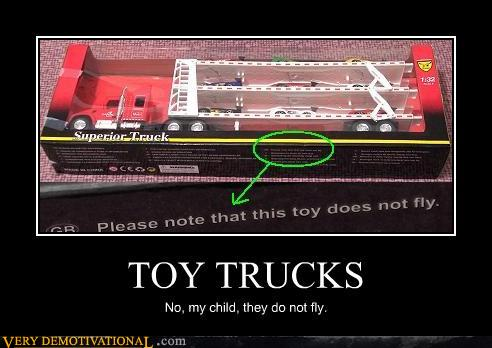 uh43048,1294766841,demotivational-posters-toy-trucks