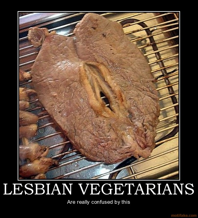 t0FK0ei lesbian vegetarians demotivational poste