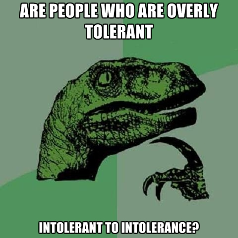 are-people-who-are-overly-tolerant-intol