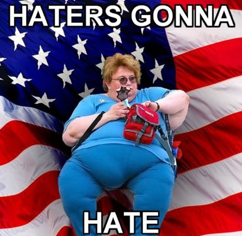 haters-gonna-hate-fat-american-lady
