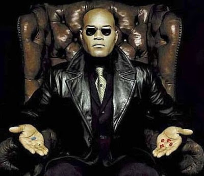 Morpheus Red or Blue Pill the matrix