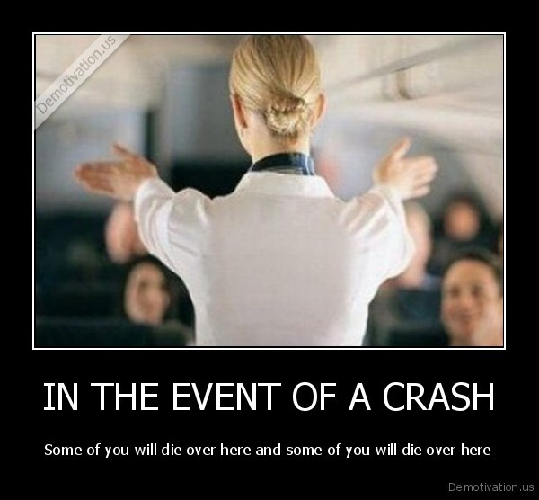 demotivation.us IN-THE-EVENT-OF-A-CRASH-
