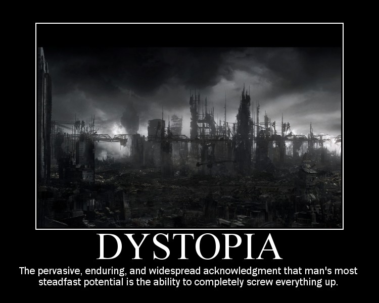 dystopia demotivational