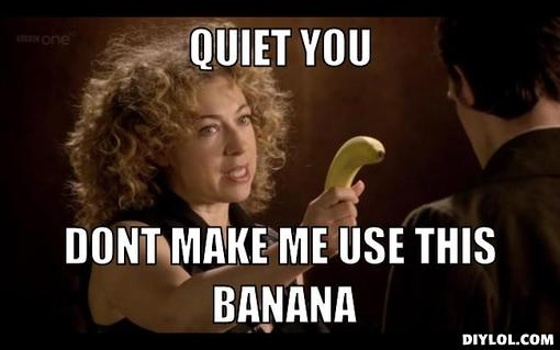 River-song-with-a-banana-meme-generator-
