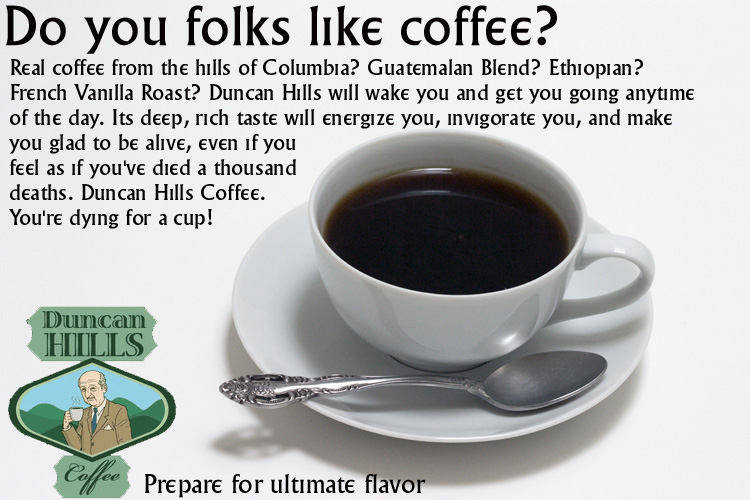 Duncan Hills Coffee ad by Carthoris