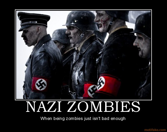 t6NtbH1 nazi-zombies-demotivational-poster-12552