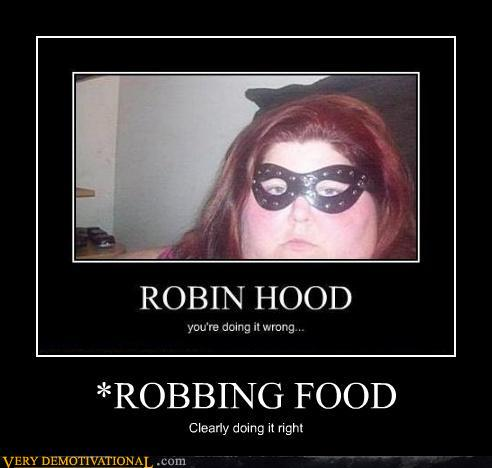 demotivational-posters-robbing-food