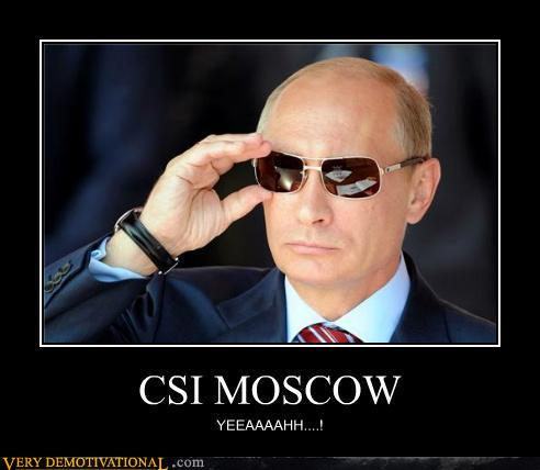 t6pIUI2 demotivational-posters-csi-moscow