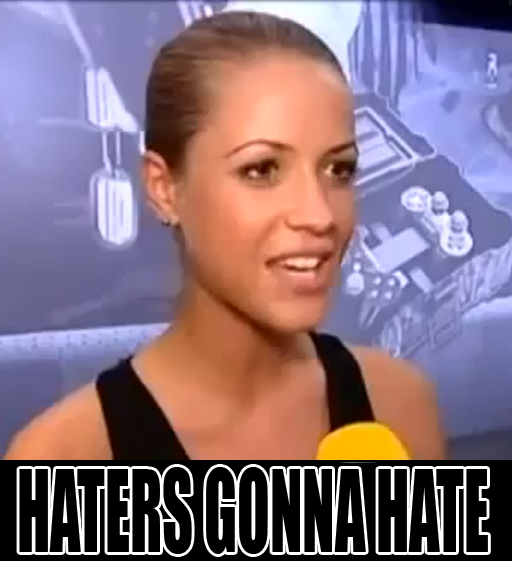 t6wygFr Cmt8w0 Laura d Silva Haters Gonna Hate