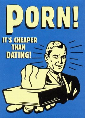 porn its cheaper than dating