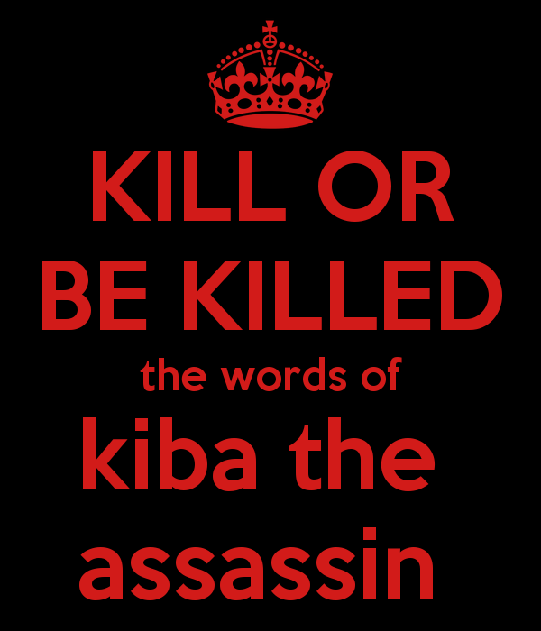 kill-or-be-killed-the-words-of-kiba-the-