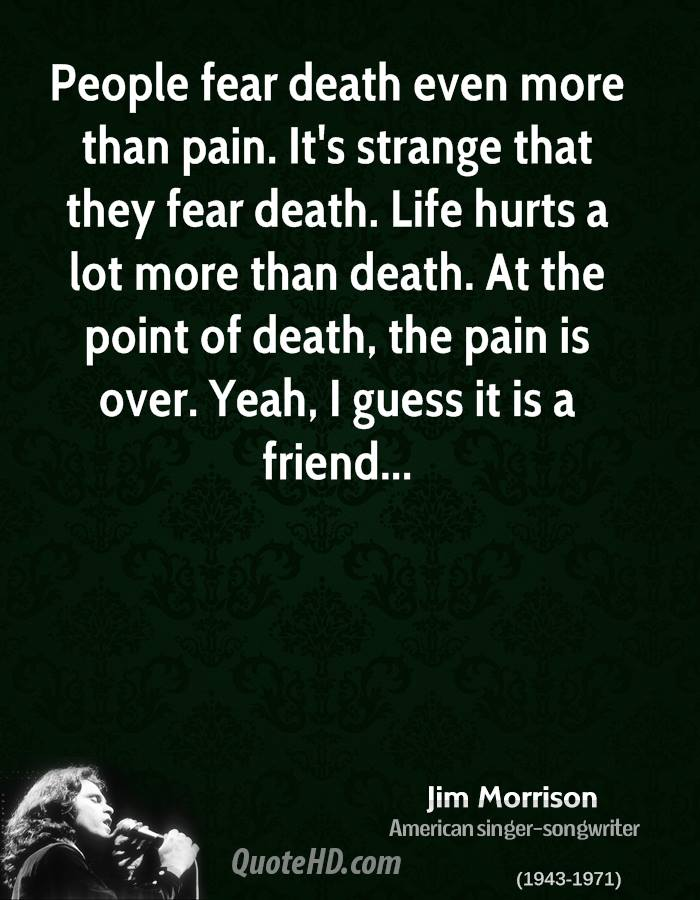 jim-morrison-quote-people-fear-death-eve