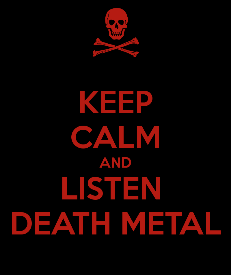 keep-calm-and-listen-death-metal-11