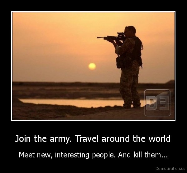 demotivation.us Join-the-army.-Travel-ar