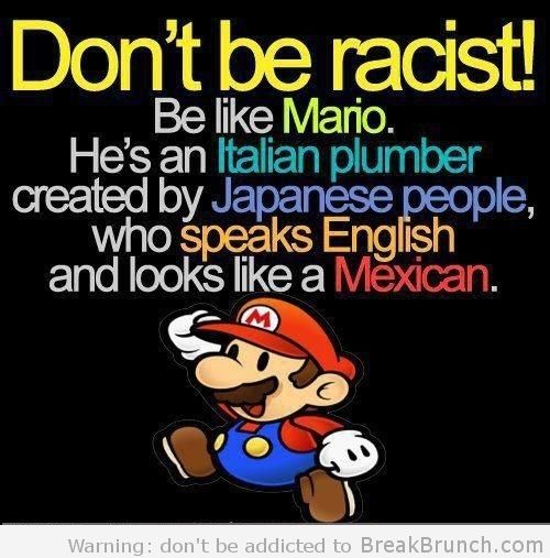 dont-be-racist-like-mario