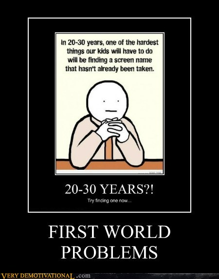 tKYYe30 demotivational-posters-first-world-probl