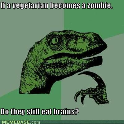 tRfUqVk memes-if-a-vegetarian-becomes-a-zombie-d