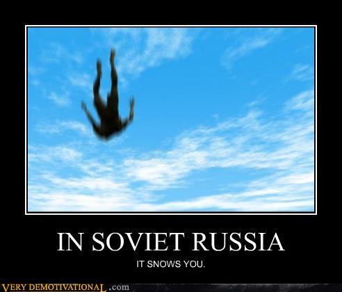 tUQVzn7 demotivational-posters-in-soviet-russia2