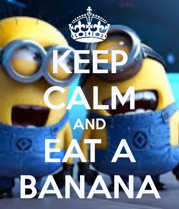 Banana Minions Keep Calm Message