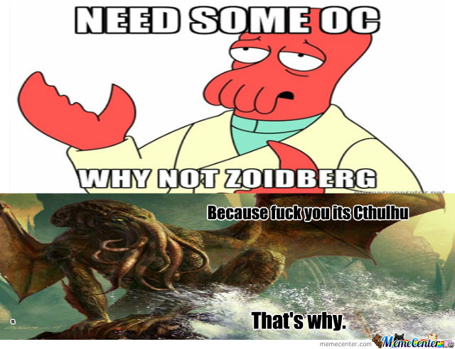 why-not-zoidberg-because-its-cthulhu-tha