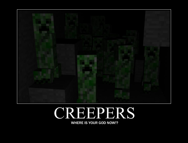 creepersWhereIsYourGodNow