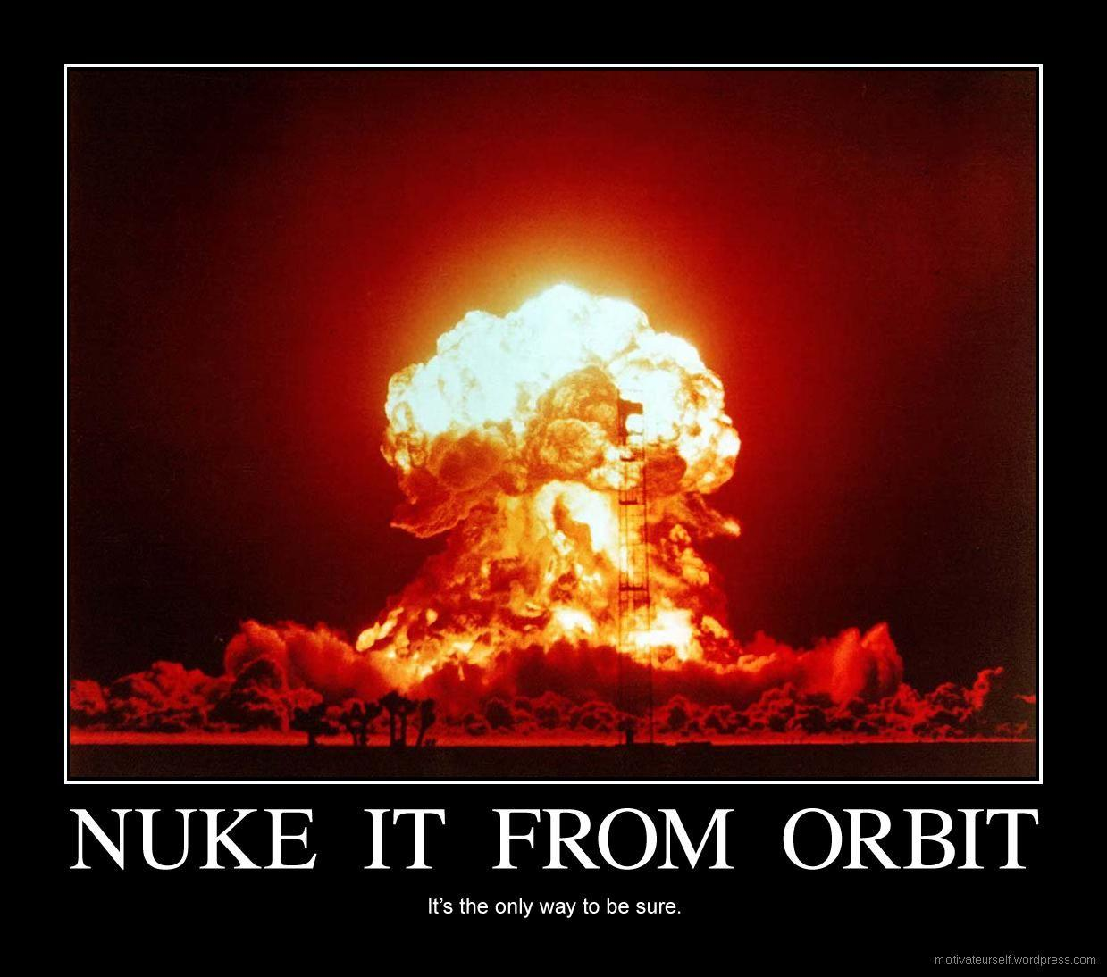 nuke-it-from-orbit