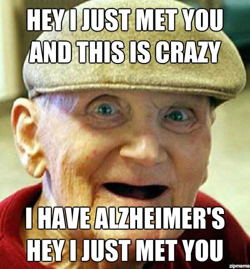 hey-i-just-met-you-alzheimers
