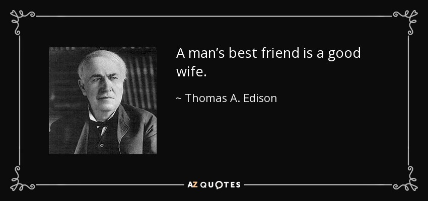 quote-a-man-s-best-friend-is-a-good-wife
