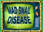 150px-Mad Snail Disease Title Card