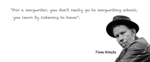 tom-waits-songwriting-quote