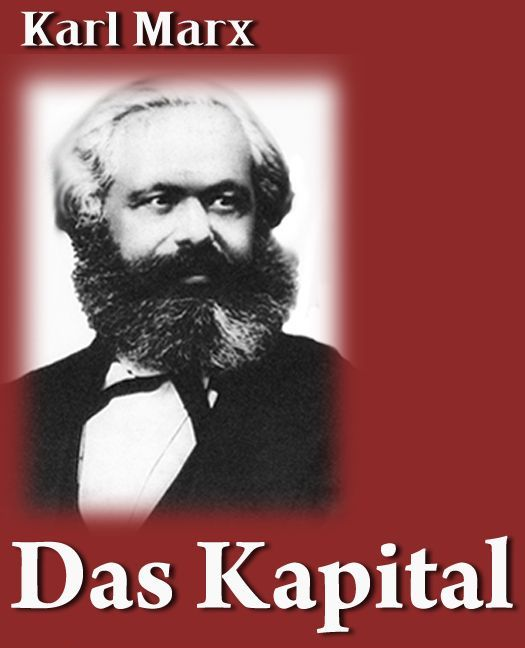 a commentary of das kapital by karl marx A short summary of karl marx's das kapital this free synopsis covers all the crucial plot points of das kapital  summary and commentary for chapter.