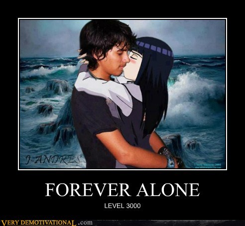 tginhcV demotivational-posters-forever-alone