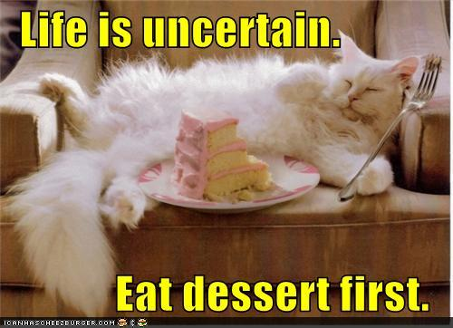 toN70PH funny-pictures-life-is-uncertain-eat-des