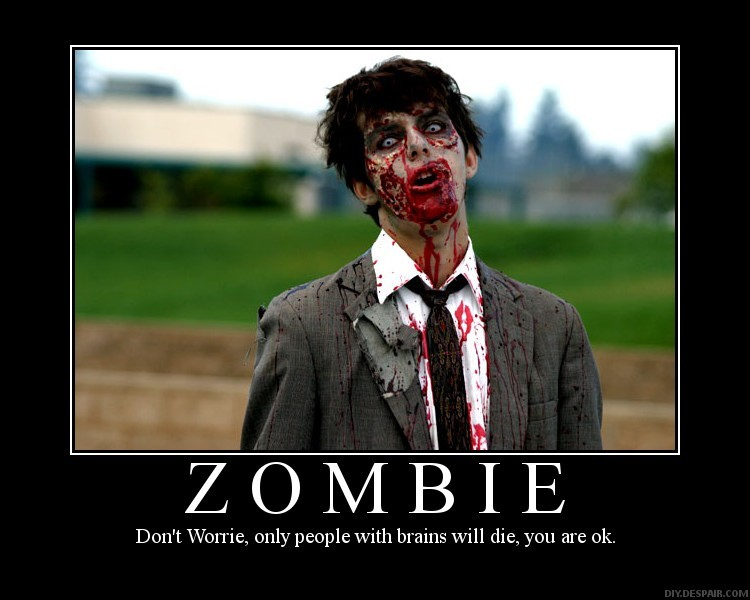 tpyi9Cn uh674751288987438zombies-demotivational