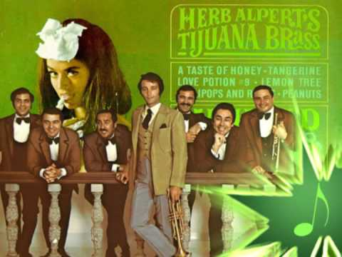 Youtube: A Taste Of Honey - Herb Alpert & The Tijuana Brass