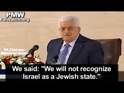 "Youtube: Abbas: ""We will not recognize Israel as a Jewish state"""