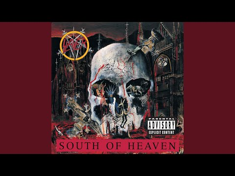 Youtube: South Of Heaven