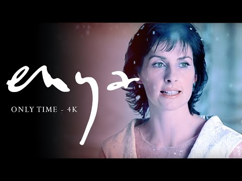 Youtube: Enya - Only Time (Official 4K Music Video)