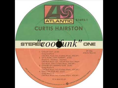 Youtube: Curtis Hairston - Chillin' Out (1986)