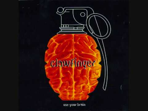 Youtube: Clawfinger - Do What I Say