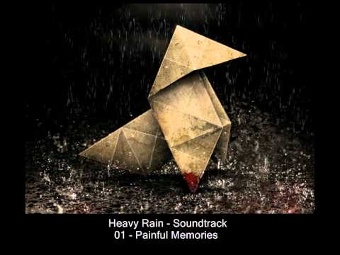 Youtube: Heavy Rain - Soundtrack - 01 Painful Memories