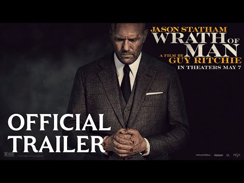Youtube: WRATH OF MAN | Official Trailer | MGM Studios